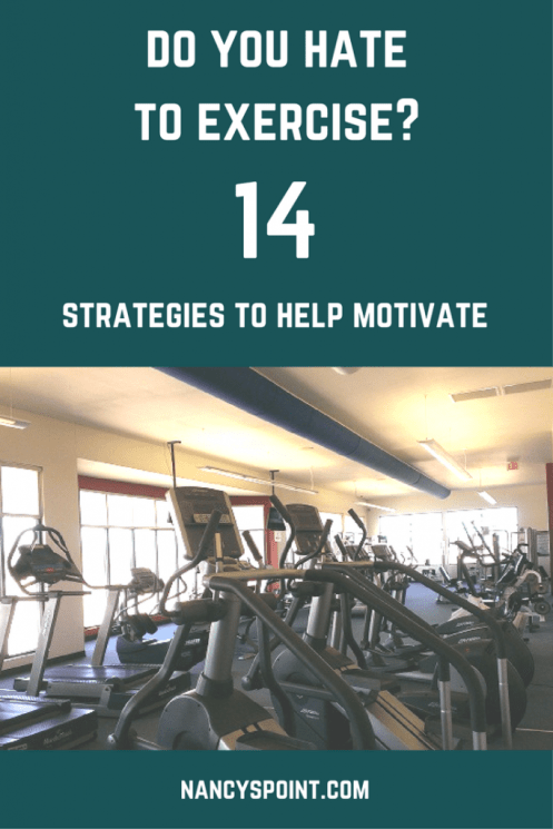 Do you hate to exercise? 14 strategies to help motivate