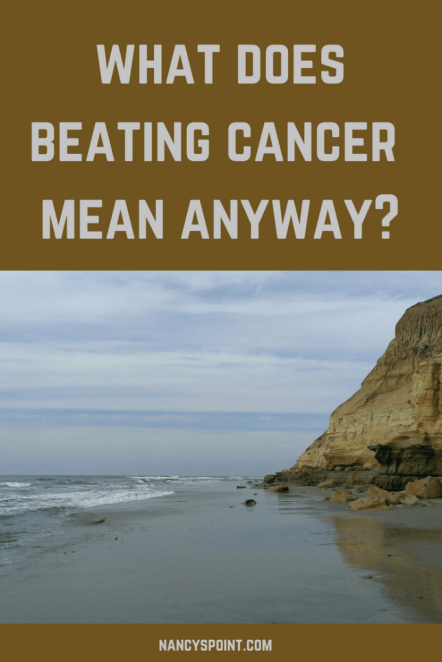 What Does Beating #Cancer Mean Anyway? #breastcancer