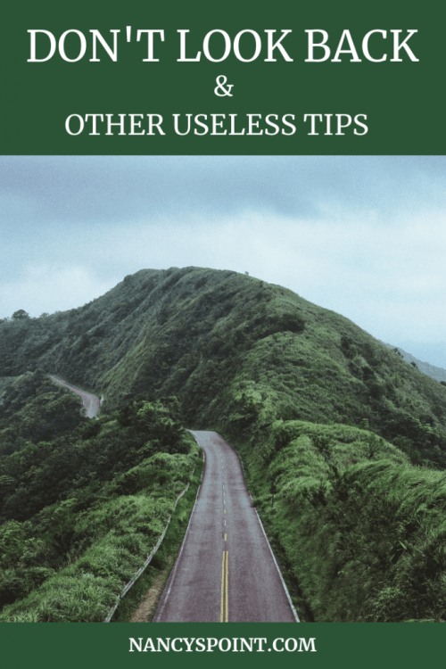 Don't Look Back & Other Useless Tips #newyear #resolutions #2019 #advice #breastcancer #cancer #grief