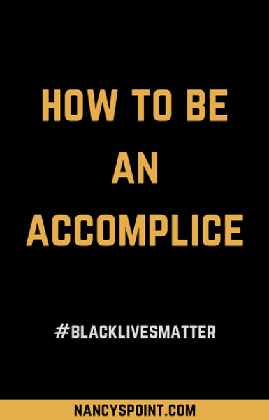 #BlackLivesMatter How to be an accomplice #advocacy #socialchange #injustice #disparity #healthcare #breastcancer