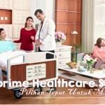 PRUprime Healthcare Syariah, Pilihan Tepat Untuk Masa Depan