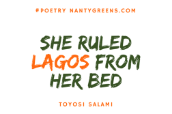 she ruled lagos from bed nantygreens