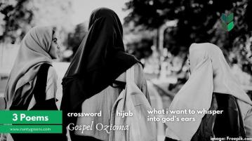 3 poems Gospel Ozioma Nantygreens
