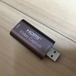 中華製のUSB HDMIビデオキャプチャーアダプタを買って試してみた