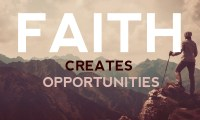 Faith Creates Opportunities