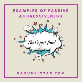Anger and passive-aggressive behaviour