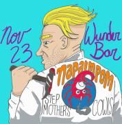 2013 - 11 23 - Napalmpom, Stepmothers, Cowls