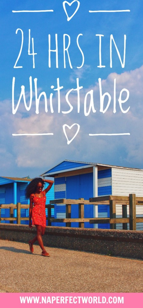 24 Hrs in Whitstable Pinterest