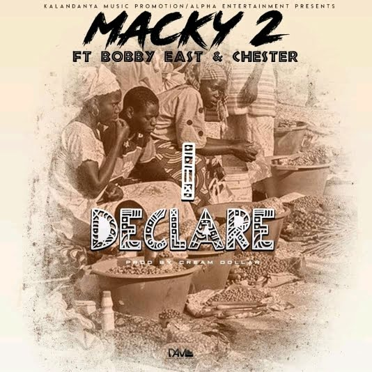 Macky 2 - I Declare Mp3 Download