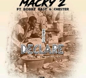 Macky 2 - I Declare Mp3 Download