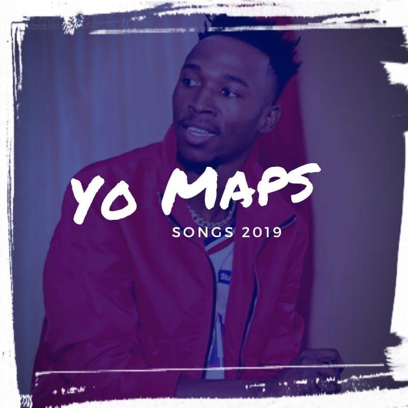 Yo Maps Songs 2019 Download