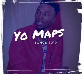 Yo Maps Songs 2019 Download