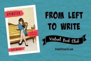 FL2W Book Club Spinster