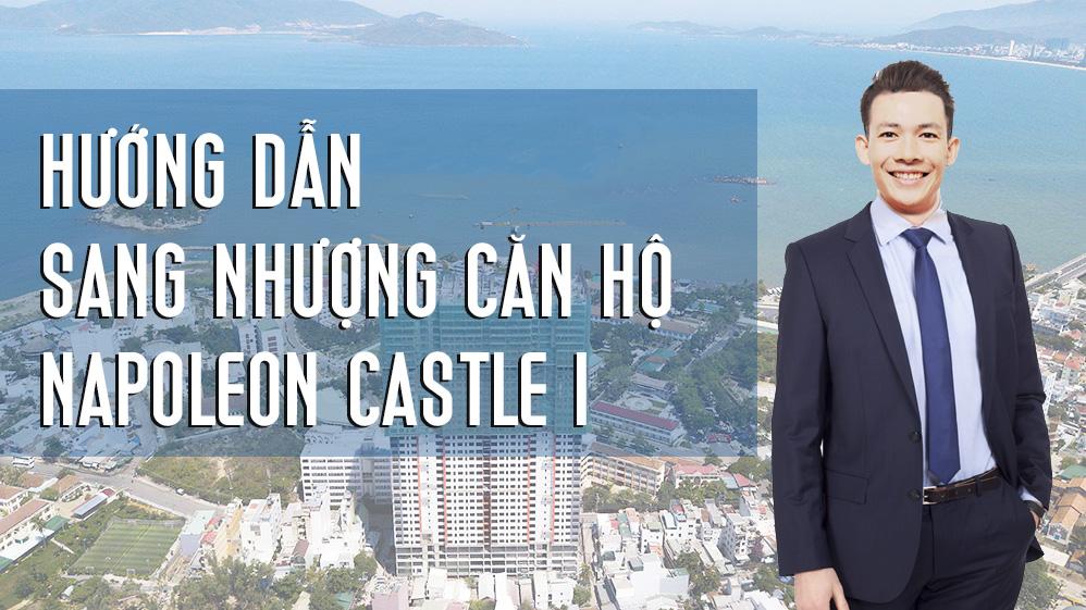 Hướng dẫn chuyển nhượng căn hộ Napoleon Castle Nha Trang