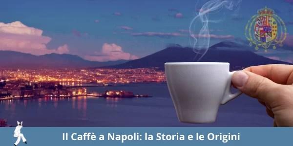 Storia del Caffè napoletano: le origini e il rito a Napoli