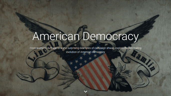landing page for the American Democracy Google Cultural Institute exhibit