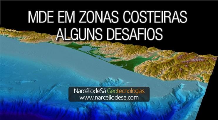 MDE EM ZONAS COSTEIRAS: ALGUNS DESAFIOS - NARCÉLIO DE SÁ GEOTECNOLOGIAS