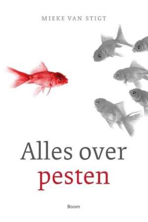 cover boek Alles over pesten Voor kuddedieren, buitenbeentjes en iedereen die met pesten te maken heeft