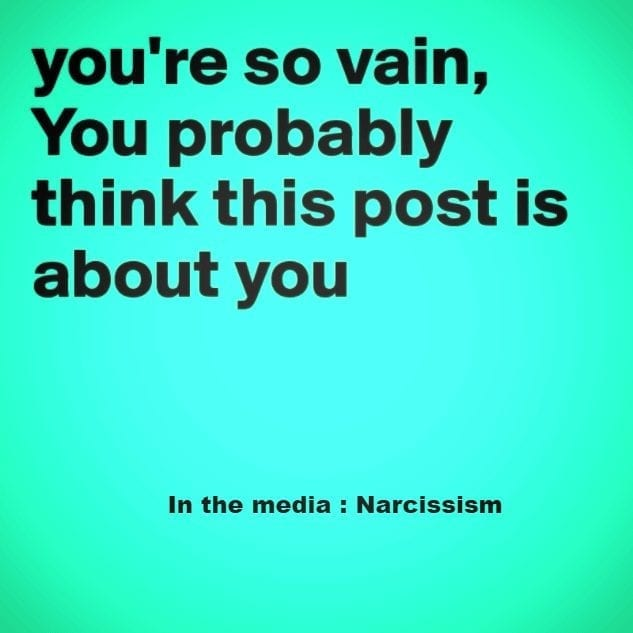 Narcissism daily in the news