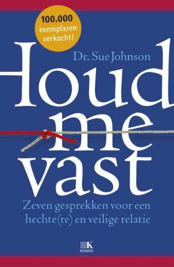 cover boek Houd me vast zeven gesprekken voor een hechte(re) en veilige relatie