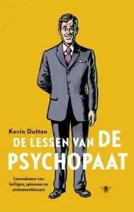 foto van cover boek De lessen van de psychopaat EBOOK Tooltip Levenslessen van heiligen spionnen en seriemoordenaars