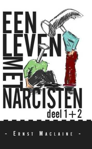 cover van boek Een leven met narcisten deel 1+2