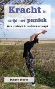Kracht in strijd met paniek - Over veerkracht in een leven met angst