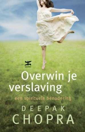 Overwin je verslaving een spirituele benadering
