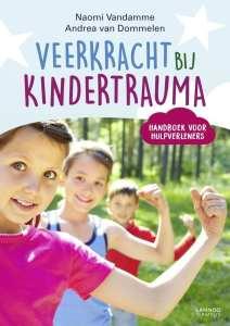 Veerkracht bij kindertrauma Handboek voor hulpverleners