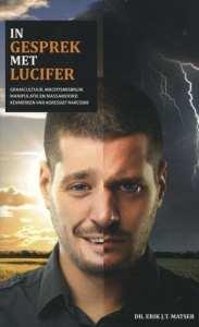 In gesprek met Lucifer graaicultuur, machtsmisbruik, manipulatie en massamoord kenmerken van agressief narcisme