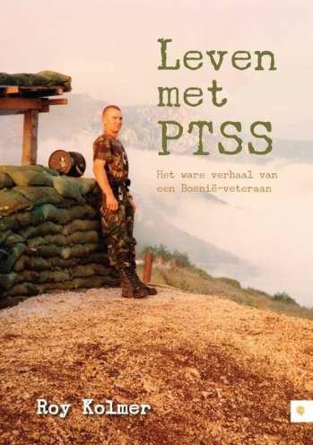 Leven met ptss het ware verhaal van een Bosnie-veteraan