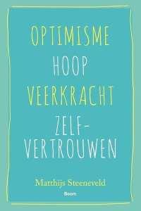 foto cover van boek Optimisme - Hoop - Veerkracht - Zelfvertrouwen