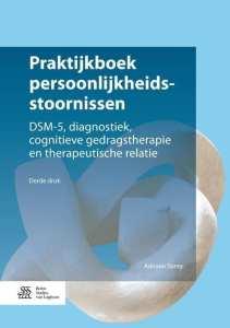 foto cover van boek Praktijkboek persoonlijkheidsstoornissen DSM-5, diagnostiek, cognitieve gedragstherapie en therapeutische relatie