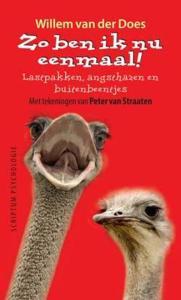 foto van cover van boek Zo ben ik nu eenmaal - Herziene 13e druk lastpakken, angsthazen en buitenbeentjes