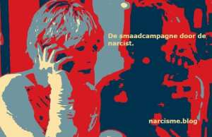 narcisme.blog de smaadcampagne door de narcist narcisme.blog