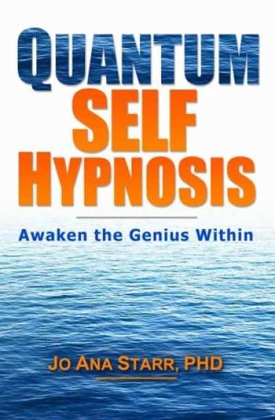 Quantum Self Hypnosis Awaken the Genius Within