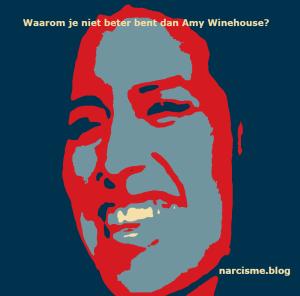 waarom je niet beter bent dan Amy Winehouse