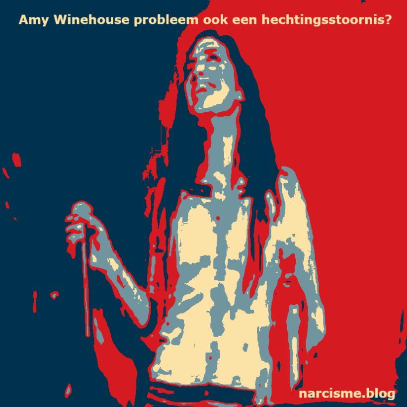 Amy Winehouse probleem ook een hechtingsstoornis