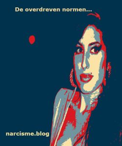 narcisme.blog de overdreven normen Amy Winehouse