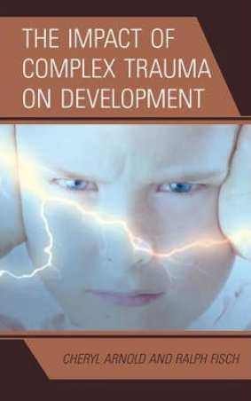 cover book the impact of complex trauma on development