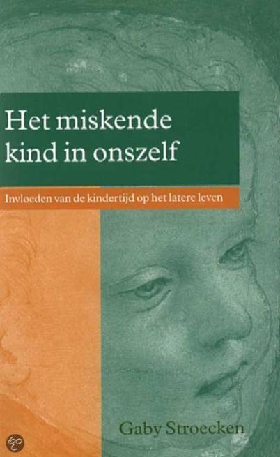 boek het miskende kind in onszelf