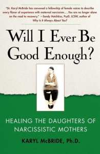 Will I Ever Be Good Enough? E-book Tooltip Healing the Daughters of Narcissistic Mothers