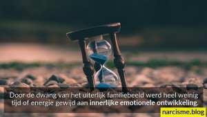 door de dwang van uiterlijk familiebeeld geen inspanning voor emotionele groei