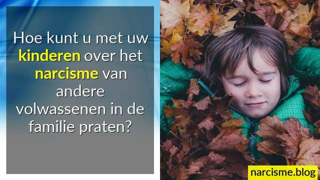 praten over narcisme in de familie