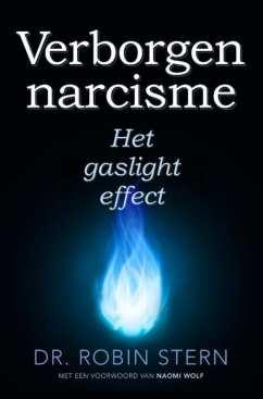 Het gaslighteffect Verborgen narcisme: het narcistische effect