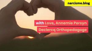 liefde Annemie Perysn voor narcisme.blog
