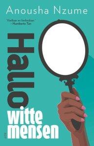 cover boek Anousha Nzume Hallo witte mensen