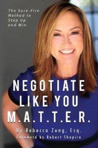 Negotate like you matter Rebecca Zung paperback cover