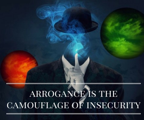 arrogance-is-thecamouflage-of-insecurity