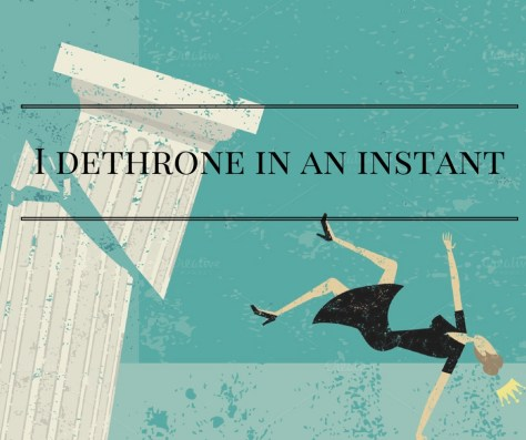 i-dethrone-in-an-instant